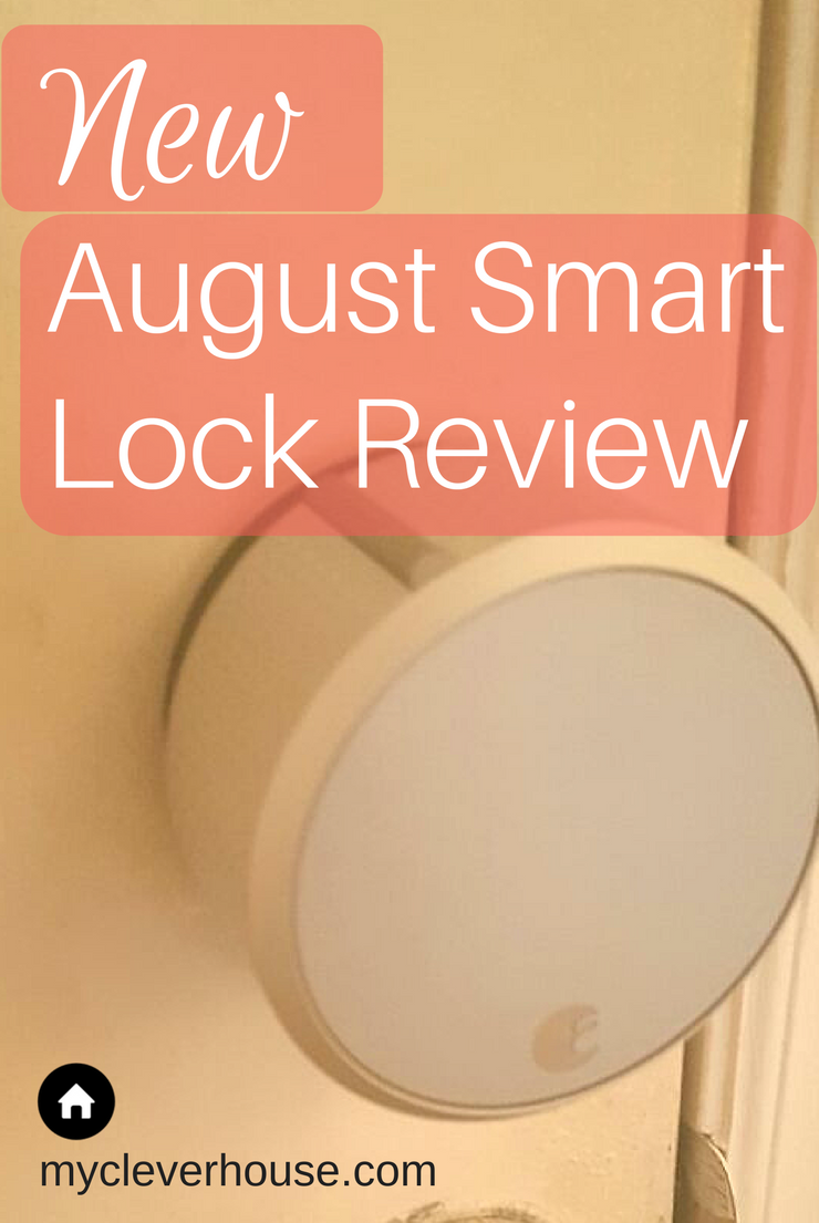New 2017 August Smart Lock Review My Clever House