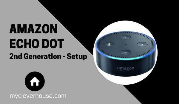 Echo Dot Setup 2nd Generation 2017