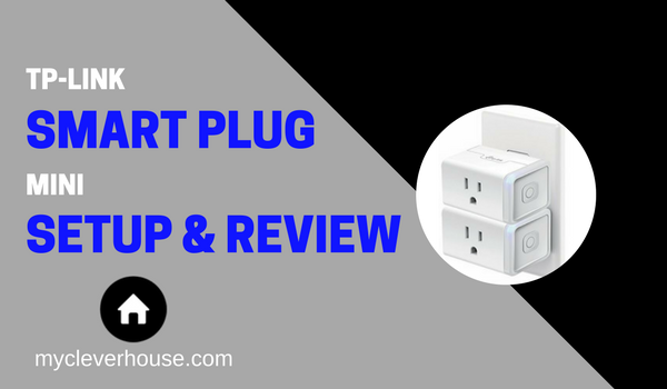 TP-Link Smart Plug Mini Setup Review